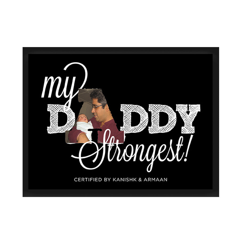 """My Daddy Strongest"" Personalised Photo Frame"