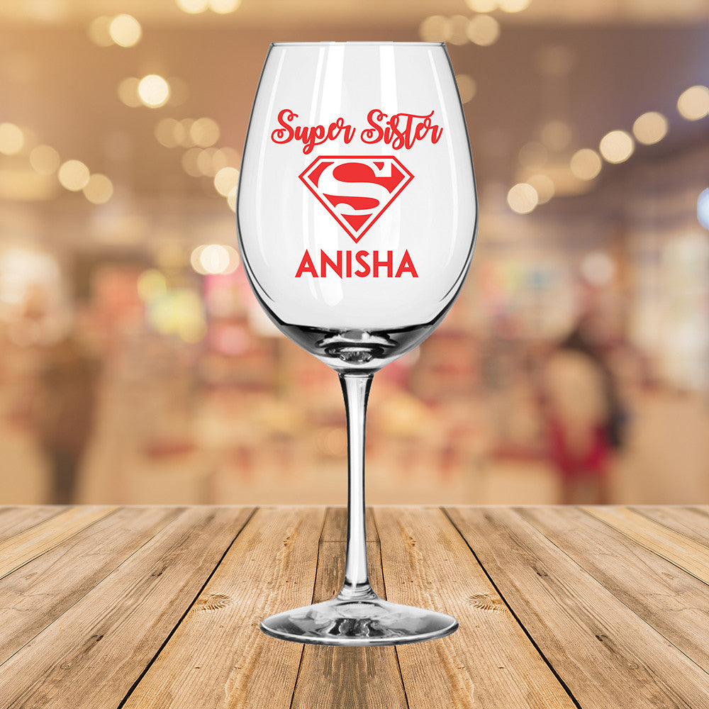 Personalised Super Sister Wine Glass