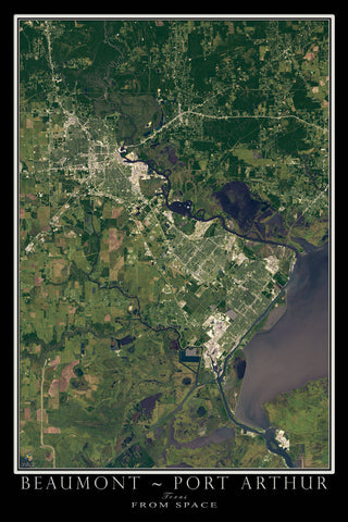 Beaumont - Port Arthur Texas From Space Satellite Poster Map - TerraPrints.com