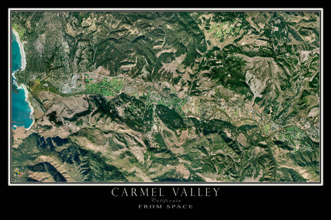 Carmel Valley California From Space Satellite Poster Map - TerraPrints.com
