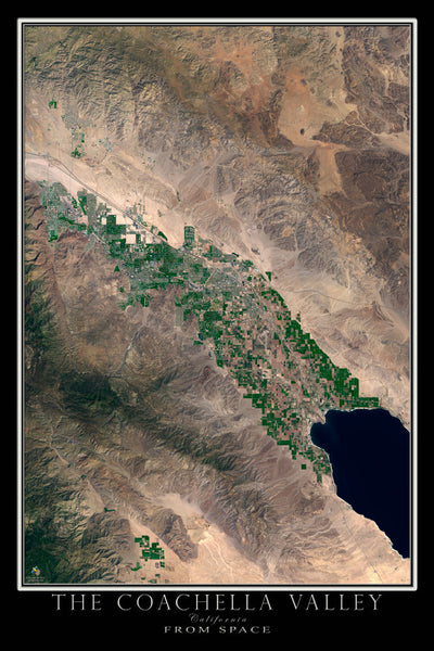 Coachella Valley California From Space Satellite Poster Map - TerraPrints.com