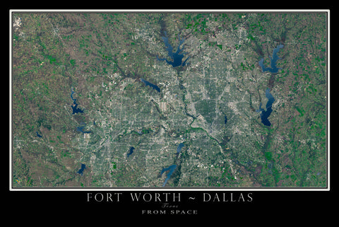 Dallas Fort Worth Texas From Space Satellite Poster Map - TerraPrints.com