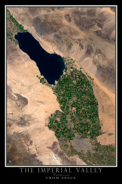 Imperial Valley California From Space Satellite Poster Map - TerraPrints.com