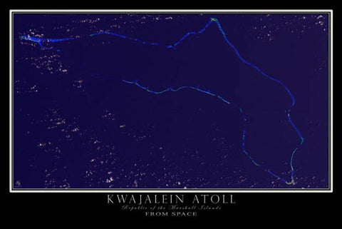 Kwajalein Atoll Marshall Islands From Space Satellite Poster Map - TerraPrints.com