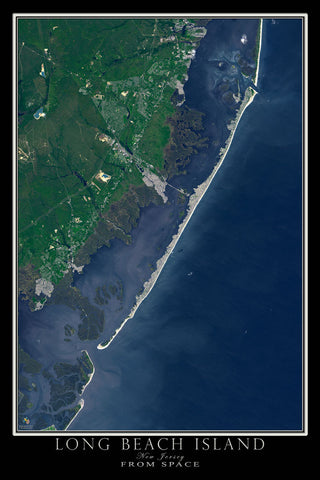Long Beach Island New Jersey From Space Satellite Poster Map by TerraPrints.com. Available in multiple sizes with free shipping in the USA.
