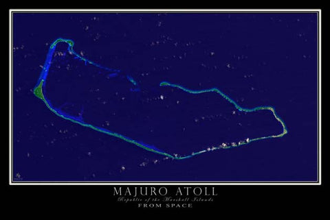 Majuro Atoll Marshall Islands From Space Satellite Poster Map by TerraPrints.com. Available in multiple sizes with free shipping in the USA.