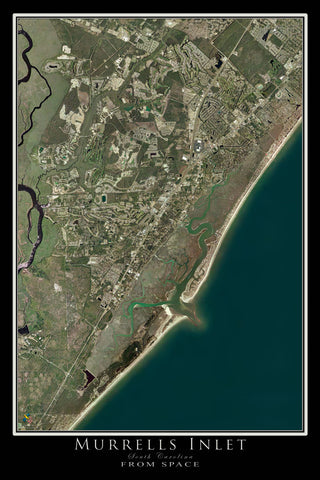 Murrells Inlet South Carolina From Space Satellite Poster Map - TerraPrints.com