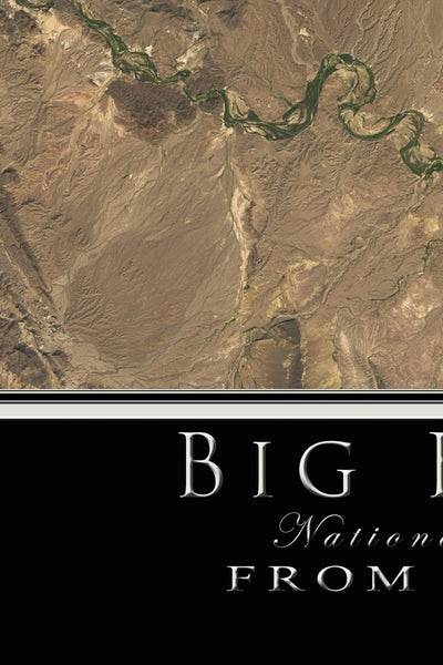 Big Bend National Park Texas Satellite Poster Map