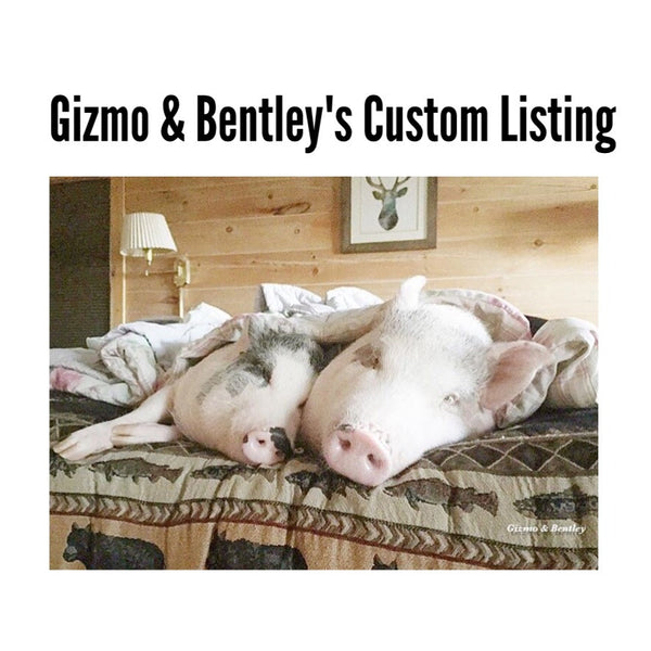 Gizmo & Bentley's Custom Listing