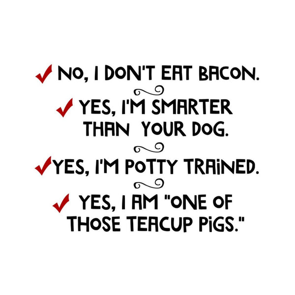 No, I Dont Eat Bacon T-Shirt - Snort Life, Mini Pig Clothes