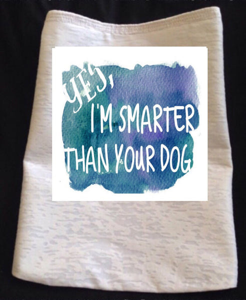 Yes, I'm Smarter Than Your Dog T-Shirt - Snort Life, Mini Pig Clothes
