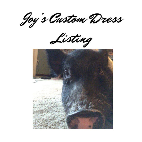 Joy's Custom Dress Listing