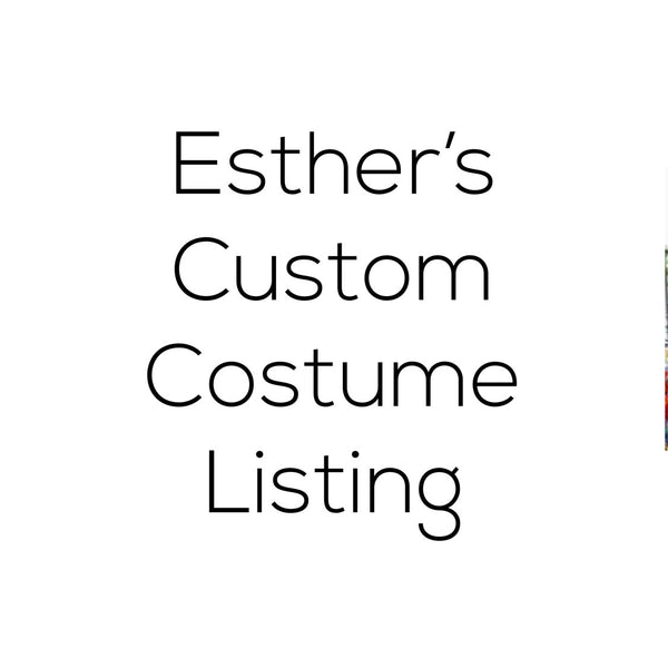 Esther's Custom Costume Listing