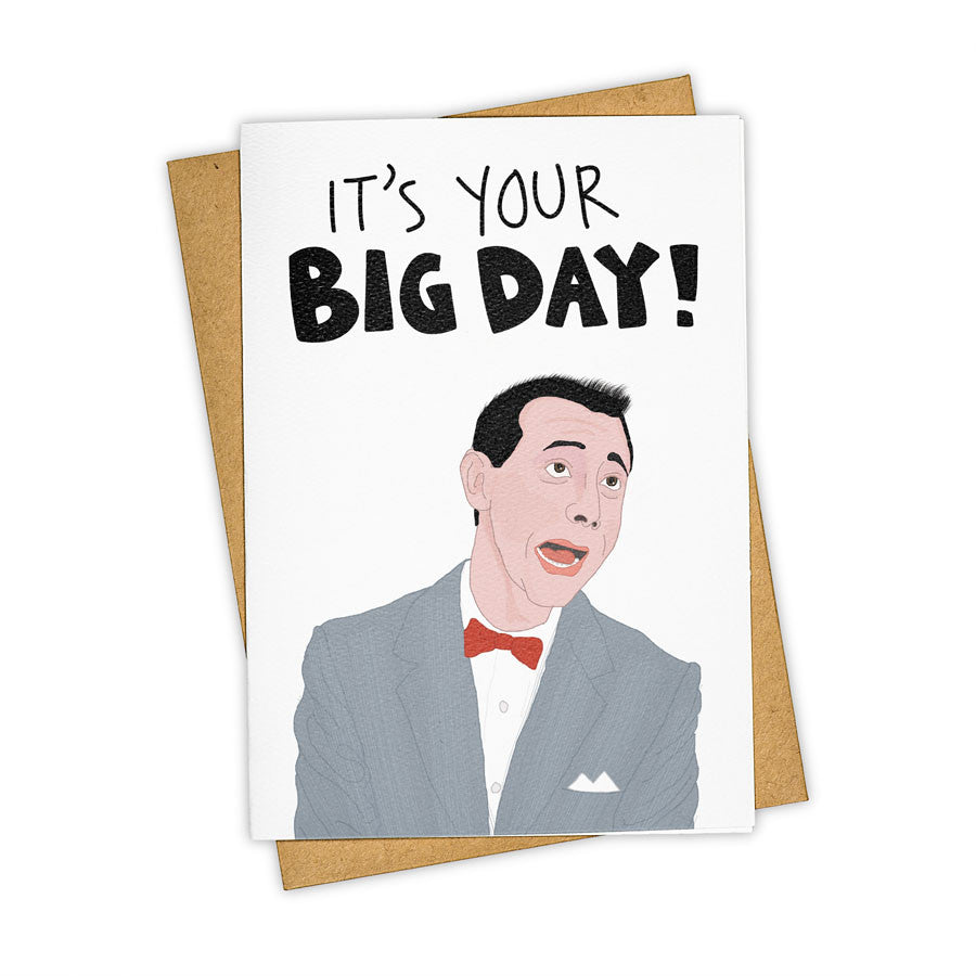 TAY HAM Pee Wee Herman Big Adventure Day Birthday Card