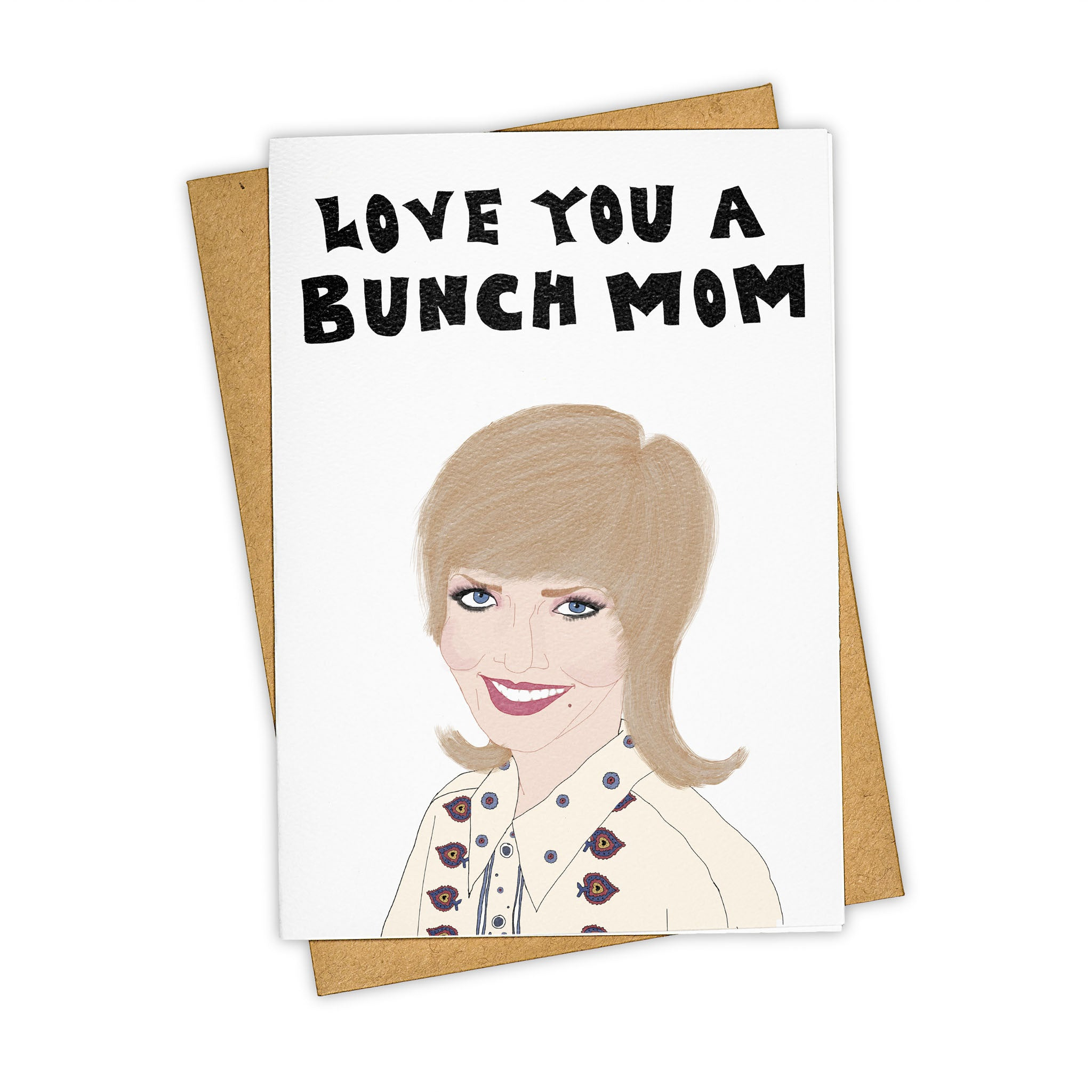 TAY HAM Carol Brady Mom Mother's Day Greeting Card