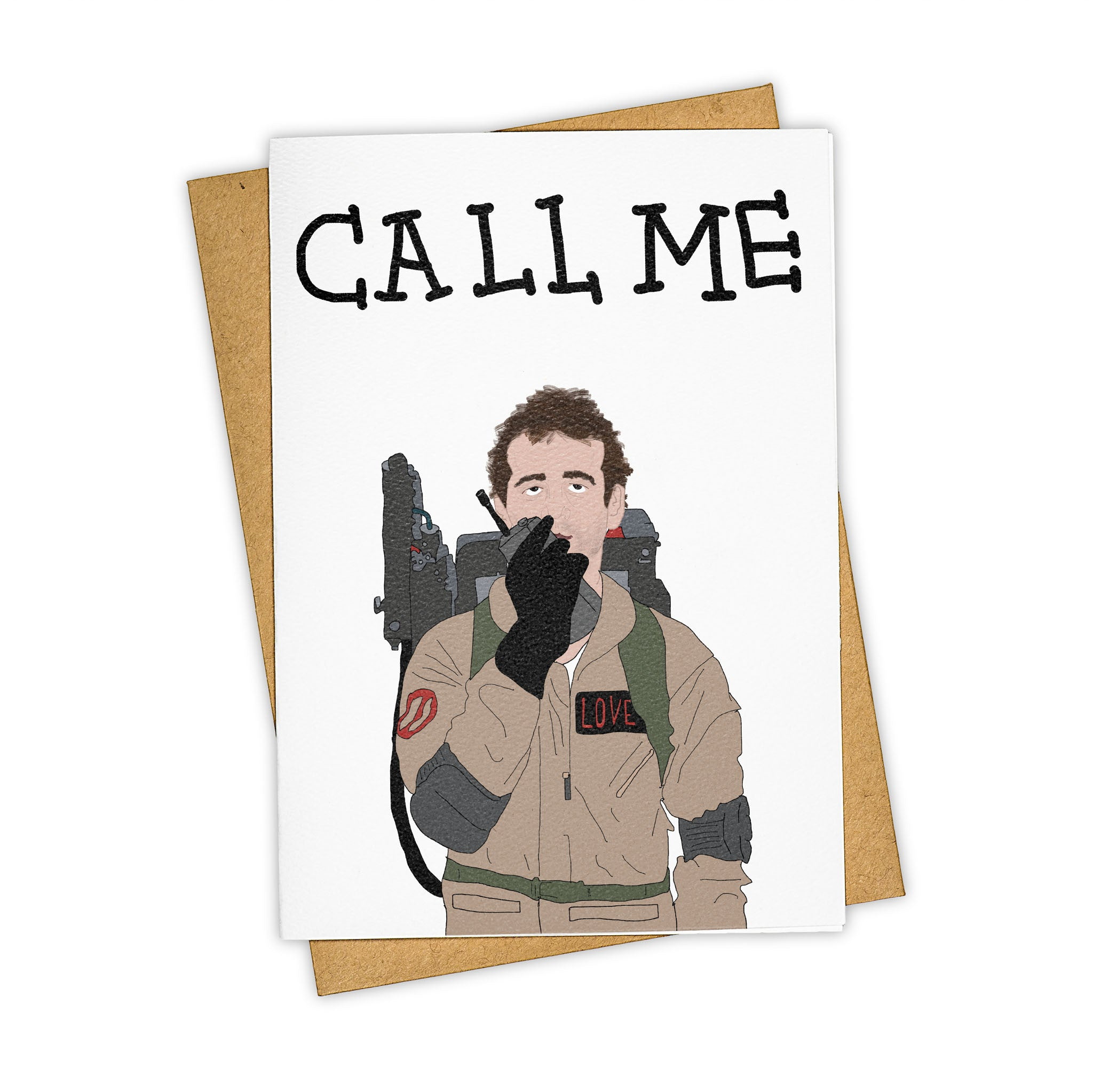 TAY HAM Bill Murray Ghostbusters Call Me Greeting Card