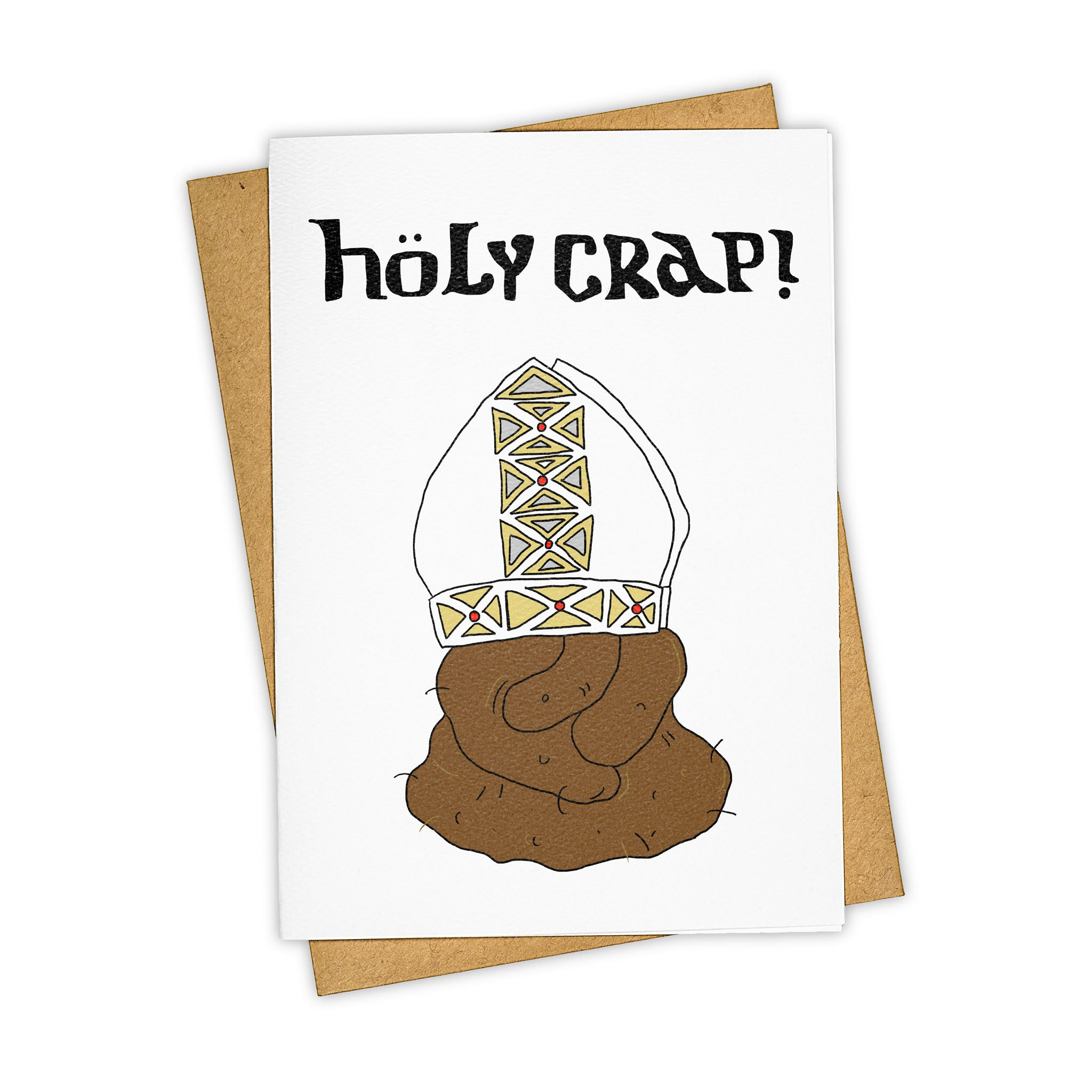TAY HAM Holy Crap Pope Poop Card