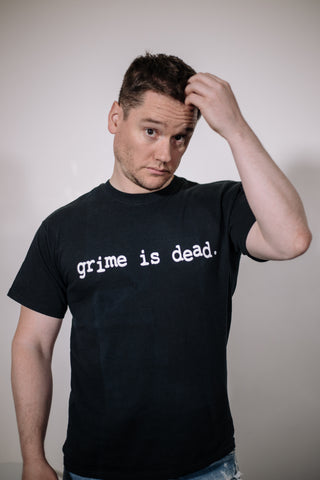 'Grime Is Dead' t-shirt limited edition reissue