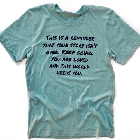 THIS IS A REMINDER, Dusty Blue Unisex T-Shirt