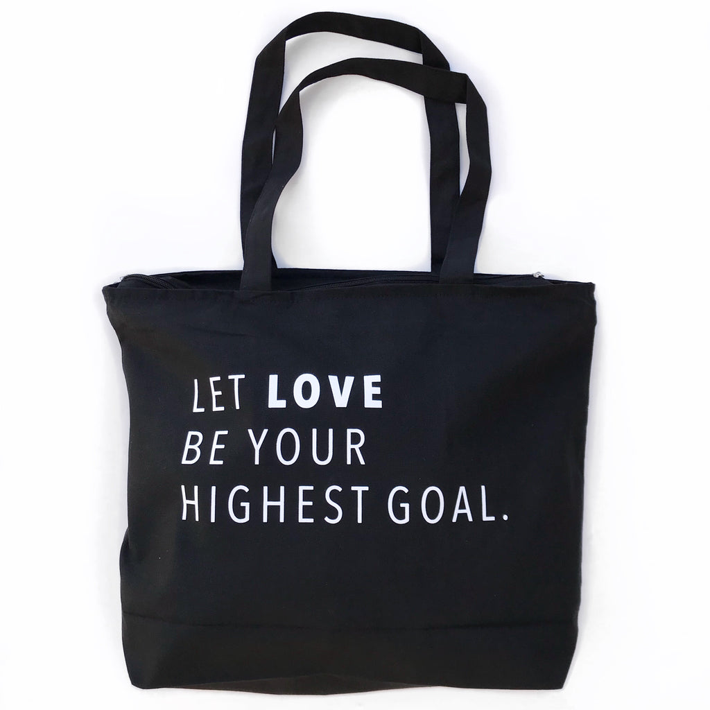 LET LOVE BE YOUR HIGHEST GOAL, Large Black Zipper Tote