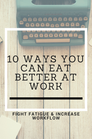 Eat Better At Work