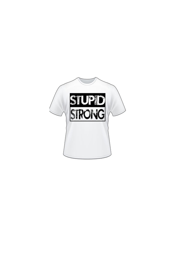 STUPID STRONG T-SHIRT