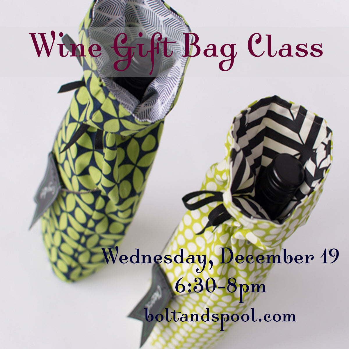 Dec. 19: Wine Gift Bag Class *SOLD OUT*