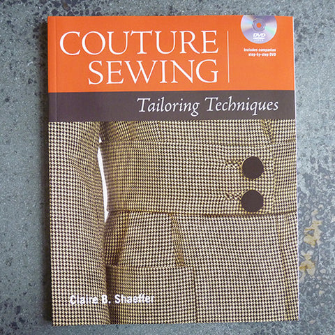 couture sewing tailoring techniques claire b shaeffer