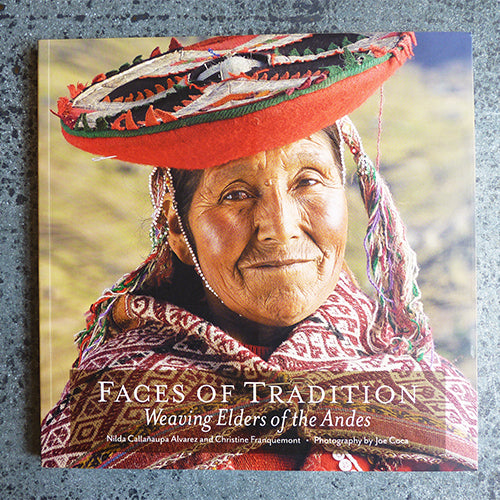 Faces of Tradition : Weaving Elders of the Andes - Nilda Callanaupa Alverez & Christine Franquemont Thumbnail