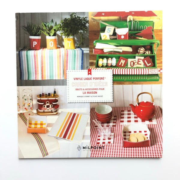 Idea Book #4 for Perforated Vinyl Projects: Projects for Home