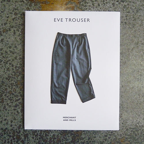merchant and mills sewing pattern eve trousers