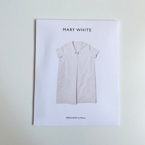 Merchant & Mills Pattern : The Mary White