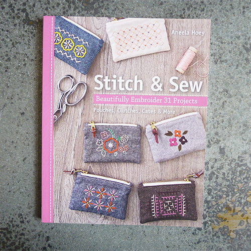 stitch and sew embroidery book by aneela hoey