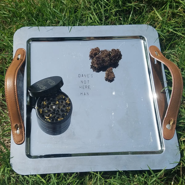 Dave's Not Here Man, Medium Stamped Vintage Rolling Tray