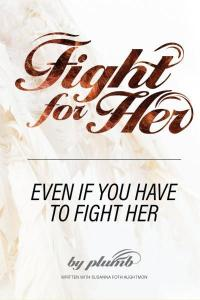 Fight For Her (Paperback) - Advance Copy