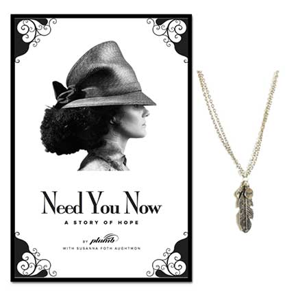 Bundle - Hope Feather Necklace + Need You Now (Paperback)