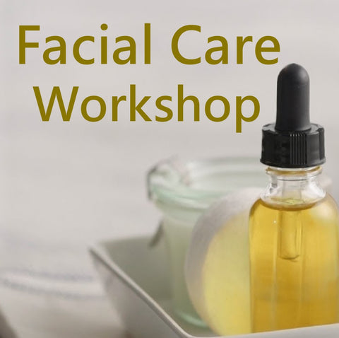 Facial Care Workshop