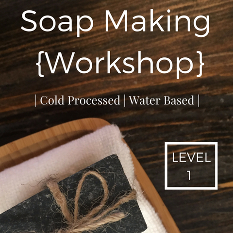 Cold Process Soap Making | Water Based | Level 1
