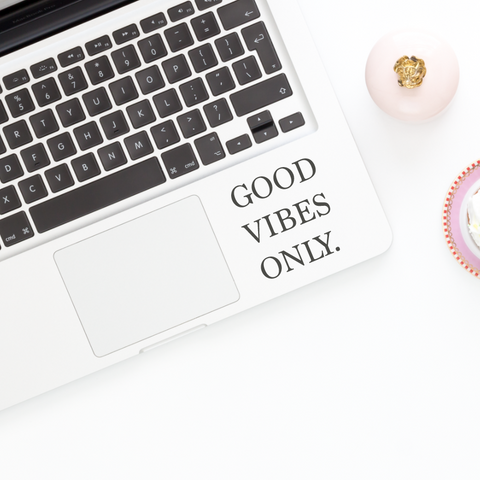 Good Vibes Only Phone Decal Laptop Decal iPad Decal