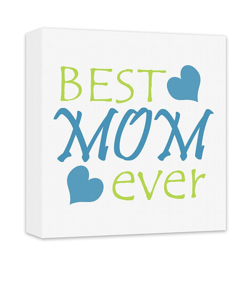 Best Mom Ever Canvas Wall Art - WallLillies