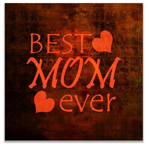 Best Mom Ever Print Wall Art