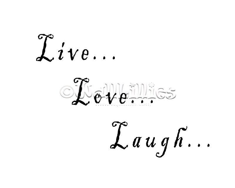 Live Love Laugh I Decal - WallLillies