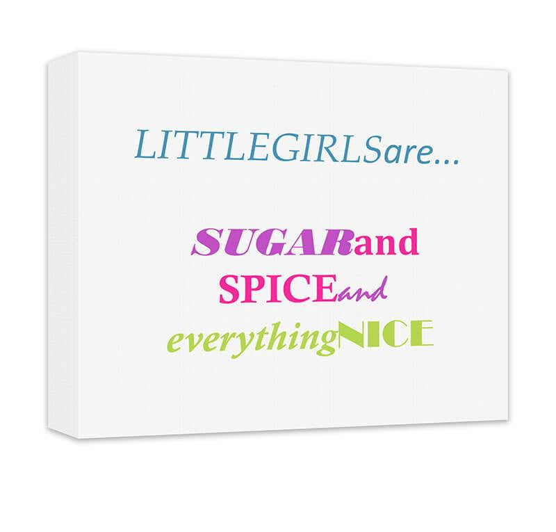 Little Girls Sugar and Spice Canvas Wall Art - WallLillies