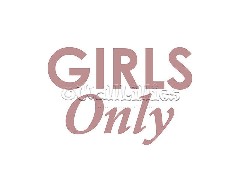 Girls Only Decal - WallLillies