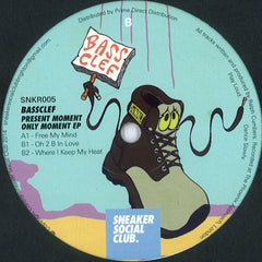 "Bass Clef ‎– Present Moment Only Moment EP 12"" Sneaker Social Club ‎– SNKR005"