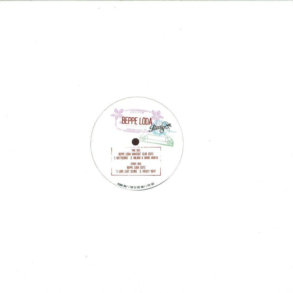"Beppe Loda ‎– Passport To Paradise 12"" Passport To Paradise ‎– PTP001"
