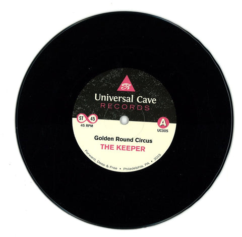 "The Keeper ‎– Golden Round Circus 7"" Universal Cave ‎– UC005"