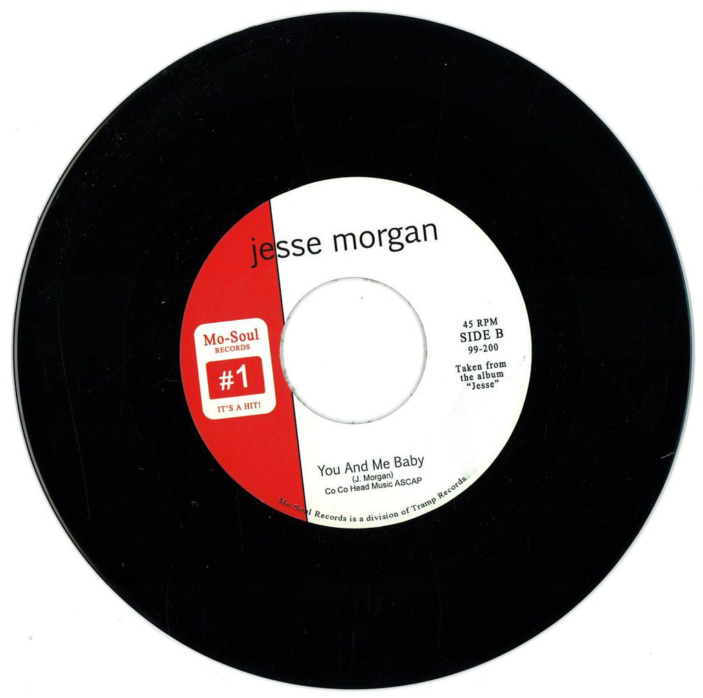 "Jesse Morgan ‎– You've Changed For The Worst / You And Me Baby 7"" Mo-Soul Records, Tramp Records ‎– 99-200"