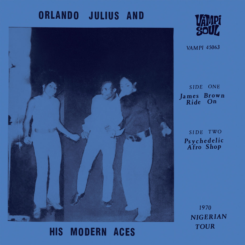"Orlando Julius & His Modern Aces - James Brown Ride On 7"" 45063 Vampi Soul RSD"