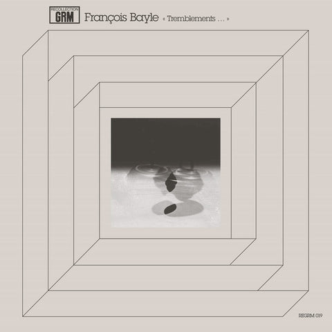 Francois Bayle ‎– Tremblements - Recollection GRM ‎– REGRM 019